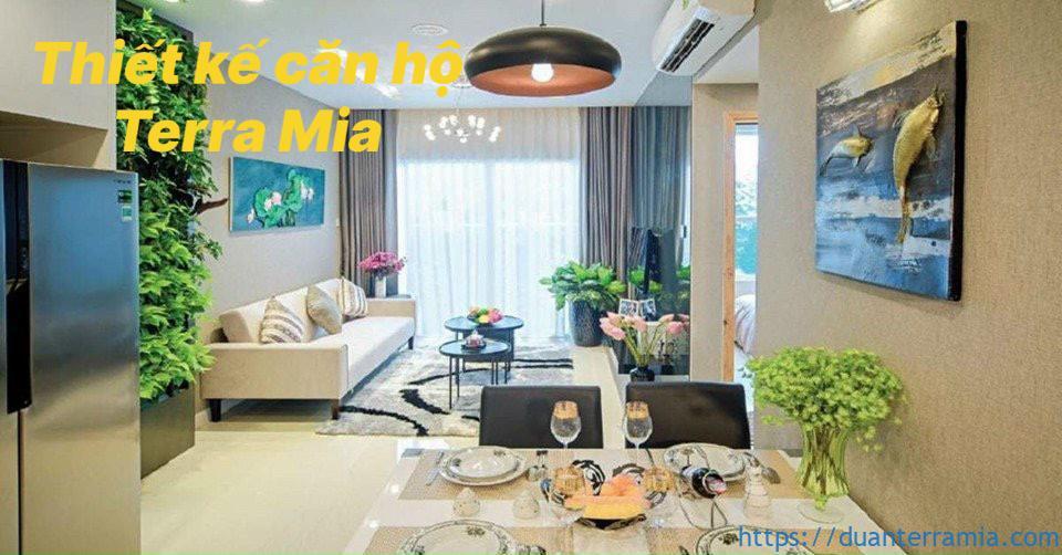 Thiết kế căn hộ Terra Mia